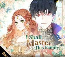 Link Baca Komik I Shall Master This Family Bahasa Indonesia Full Episode